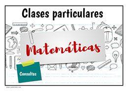 Cartel Clases Particulares De Matemáticas Imprímelo Matematica Clasesmatematicas Profesor Clases Particulares Clase De Matemáticas Carteles Para Clase