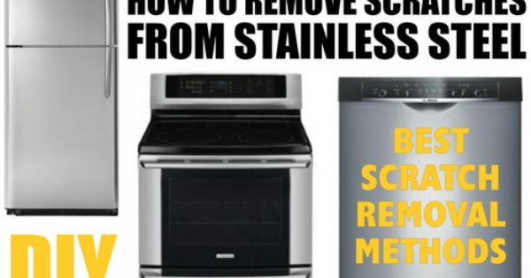 Best Ways To Remove Scratches From Stainless Steel Read