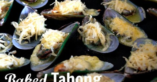 Baked Tahong Baked Mussels Our Mussels In The