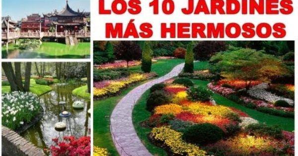 Los 10 jardines mas impresionantes del mundo jardines for Jardines espectaculares