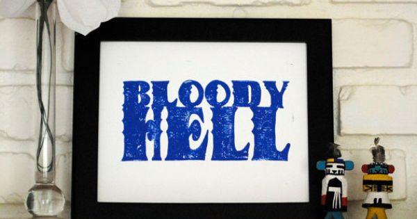 Blue Bloody Hell Print Cursive Art Pinterest