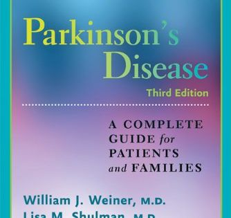 Parkinson S Disease A Complete Guide For Patients And Families A Johns Hopkins Press Health Book By William J We Parkinsons Disease Health Books Parkinsons