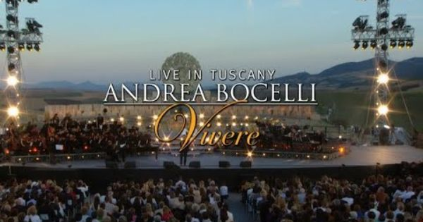 Rejoice Your New Wealth Is Here Global Http Wingsnetwork Com Potsofgold4u 3 Andrea Bocelli Vivere Live In Tuscany Complete Live Live