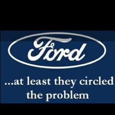 At Least They Circled It Ford Humor Ford Jokes Car Jokes
