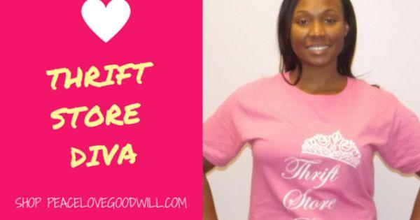 #Thrift #Store #Diva T-Shirts!