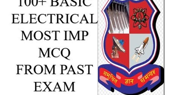 100 Most Imp Basic Electrical Engineering Mcq Basic Electrical Engineering Electrical Engineering Mcq