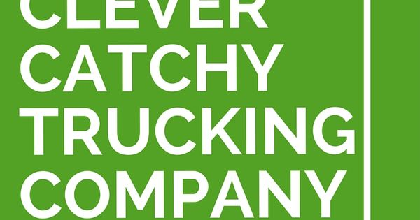 37 Clever Catchy Trucking Company Slogans Company Slogans