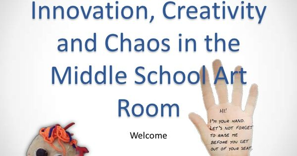 Innovation In Classroom Structure ~ Innovation creativity chaos in the middle school art