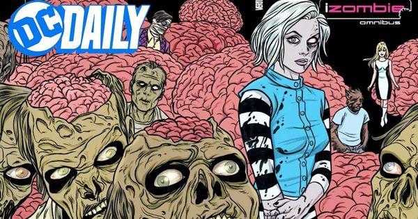 Dc Daily Ep 163 Izombie S David Anders Talks Zombies Dceased And The Izombie Fun Comics Comics