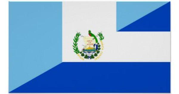 Guatemala El Salvador Half Flag Country Symbol Poster Zazzle Com In 2020 Flag Country Guatemala Flag Guatemala
