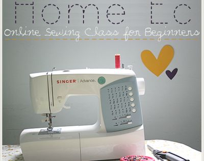 online sewing class for beginners...Now that I have a sewing machine, I