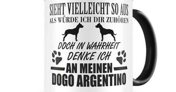 Tasse Mit Dem Motiv Ich Denke An Meinen Dogo Argentino Eine Tasse Bedruckt Mit Einem Dogo Argentino Motiv Tassen Bedrucken Tassen Ich Denk An Dich