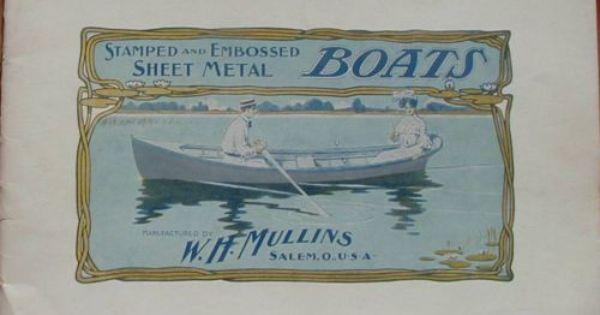 Catalog Stamped Embossed Sheet Metal Boats W H Mullins Co Salem Ohio 1903 Ebay Sheet Metal Salem Mullins