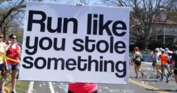 Hahaha, one of my favorite running quotes:) Run like you stole something