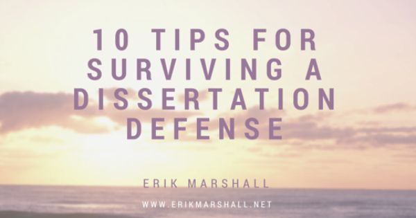 10 Tip For Surviving A Dissertation Defense Motivation Phd Life Committee Selecting Chair And Forming