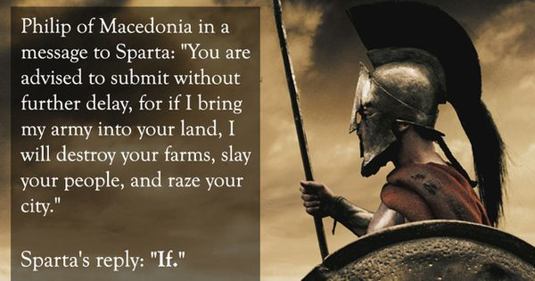 Philip of Macedonia vs. Sparta: | The 25 Smartest Comebacks Of All
