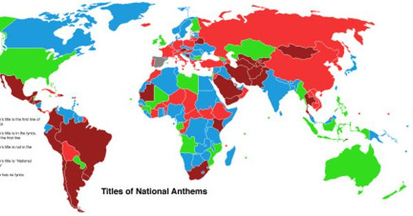 Titles Of National Anthems More Ironchestplate1 Blue Means The Title Of That Country S National Anthem Is Just The First Few Words Of The A With Images South African