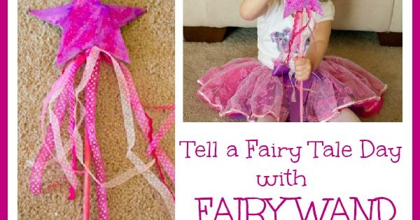 Tell a Fairy Tale Day with Magic Fairy Wand Craft - Love,