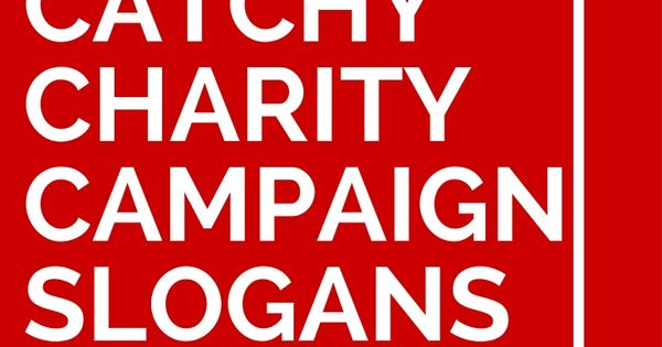 37 catchy charity campaign slogans