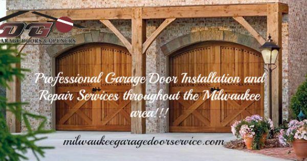 Milwaukee Professional Garage Door Service Garage Doors Garage Door Installation
