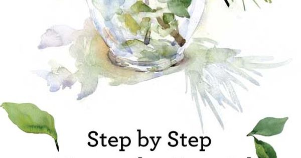 How to paint a watercolor floral still life step by step for Watercolor tutorials step by step