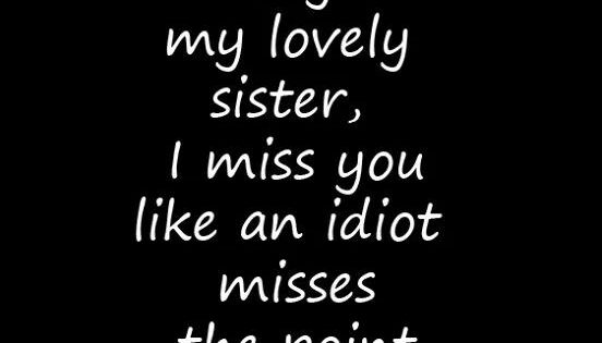i miss you little sister quotes - photo #5
