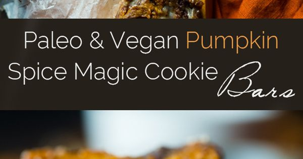 Magic cookie bars, Vegan pumpkin and Pumpkin spice on Pinterest