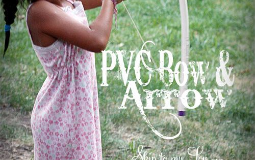 Brave Girl's DIY Bow and Arrow - made out of PVC pipe
