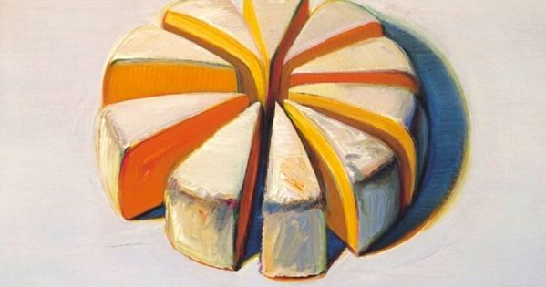 "Wayne Thiebaud ""Cheese Wheel"". Combines 2 of my favorite things, cheese and"