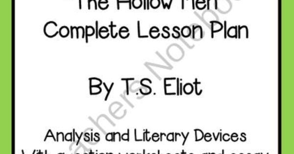 an analysis of the imagery used in ts eliots poem the hollow men Ts eliot's poems form a poetry text within the critical study of text module b in the ts eliot poetry- hsc english advanced module b the hollow men.
