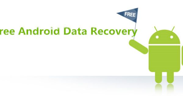 free android data recovery tech freeapps android data recovery tech data