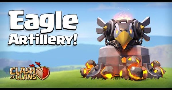 Clash Of Clans Eagle Artillery New Defense Gameplay Town Hall 11 Update Clash Of Clans Clash Of Clans Hack Clash Of Clans Gems