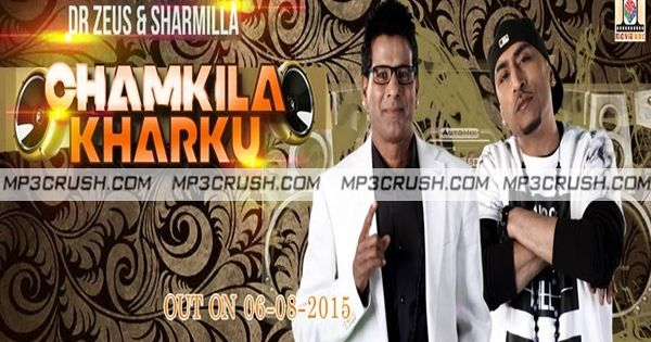 New Song Chamkila Kharku In The Voice Of Sharmilla Ft Dr Zeus ...