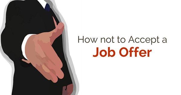 How Not To Accept A Job Offer 18 Best Tips Wisestep Job Offer Job Job Seeker