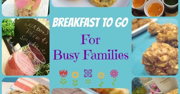 breakfast ideas for busy families