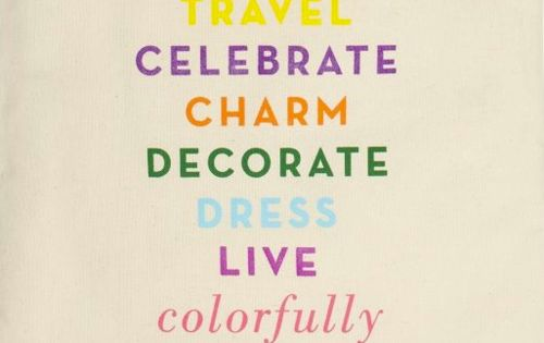 """Live Colorfully"" Kate Spade, you stole my life motto!"