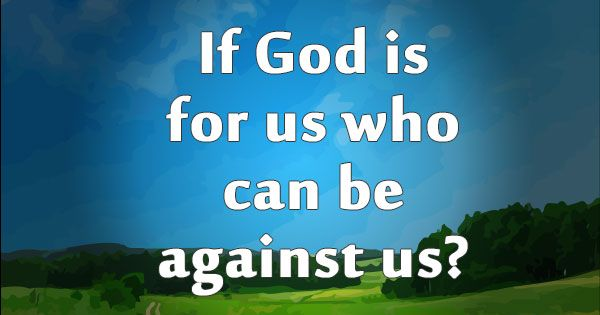 http://biblegodquotes.com/if-god-is-for-us-who-can-be ...