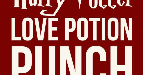 This Harry Potter Love Potion Punch Will Make Everyone