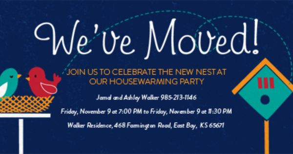 Moving To A New Nest Let Your Friends Know And Invite Them To A