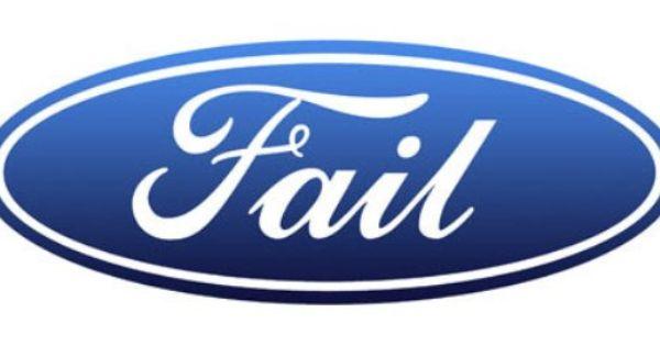 Ford Fail Ford Logo Car Logos Ford Emblem