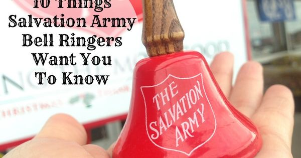 10 Things Salvation Army Bell Ringers Want You To Know ...
