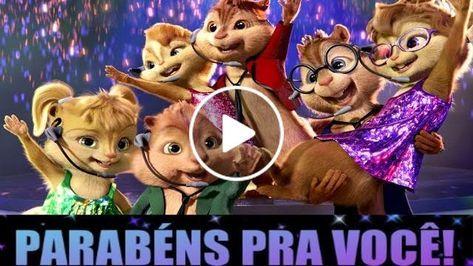 Alvin E Os Esquilos E As Esquiletes Cantam Parabens Pra Voce