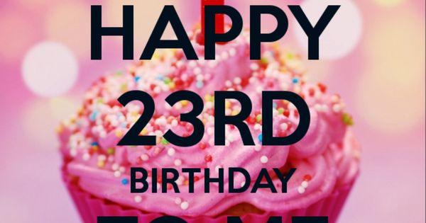 Pin By Hanna Kropkowska On Happy Birthday: Happy Birthday To Me .... #23