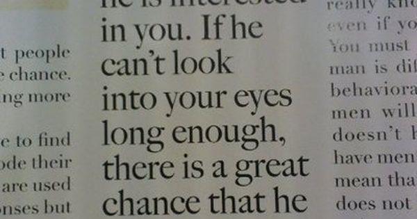 Boys/men and their eye contact. TRUE!