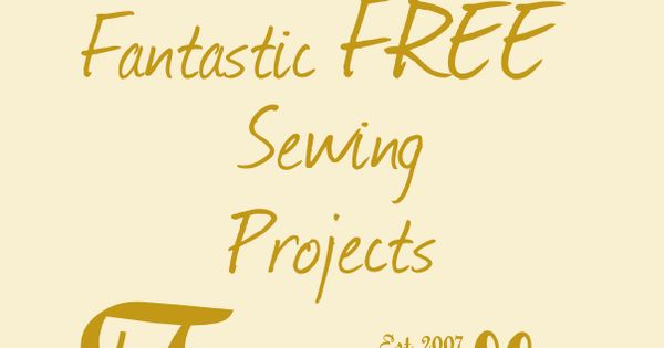 Free Sewing Patterns and Projects There must be patterns for everything imaginable