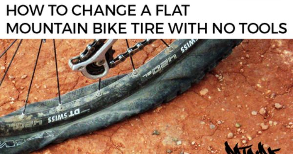 Tip Of The Week How To Change A Mountain Bike Tire With No Tools