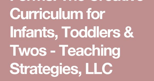 Forms The Creative Curriculum For Infants Toddlers