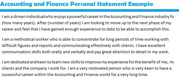 personal statementwith accounting and finance Finance and accounting is based on numbers, logic and correct answers this applies to any industry, in any country and transcends language barriers as an international student, the degree course offers me the opportunity to work around the world.