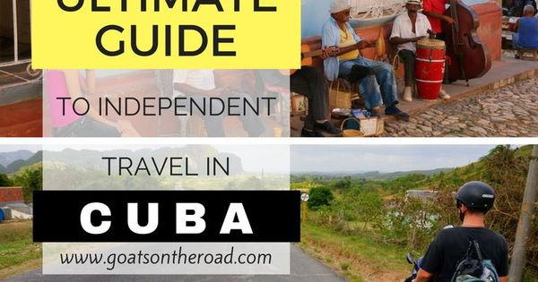 ultimate guide independent travel cuba