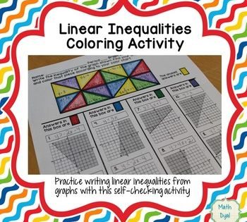 Graph Linear Inequalities Coloring Activity Graphing Linear Inequalities Linear Inequalities Color Activities